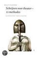Schrijven voor theater, 13 methodes